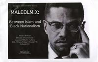 Malcom X: Between Islam and Black Nationalism